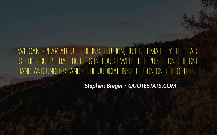 Stephen Breyer Quotes #1813774