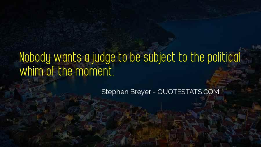 Stephen Breyer Quotes #87814