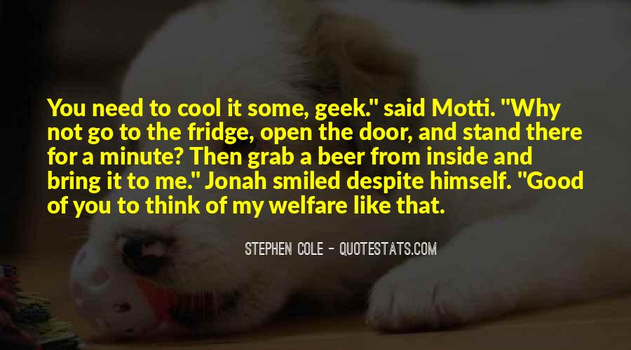 Stephen Cole Quotes #1391949