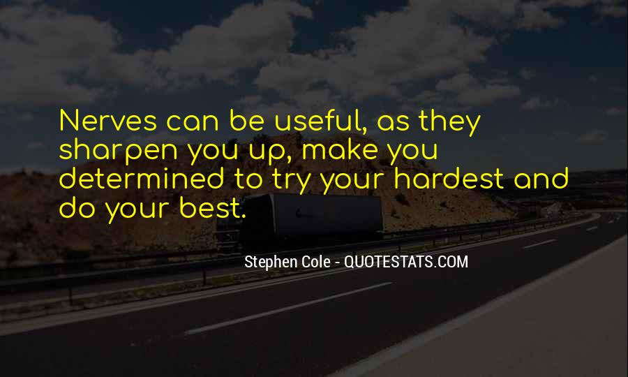 Stephen Cole Quotes #761267