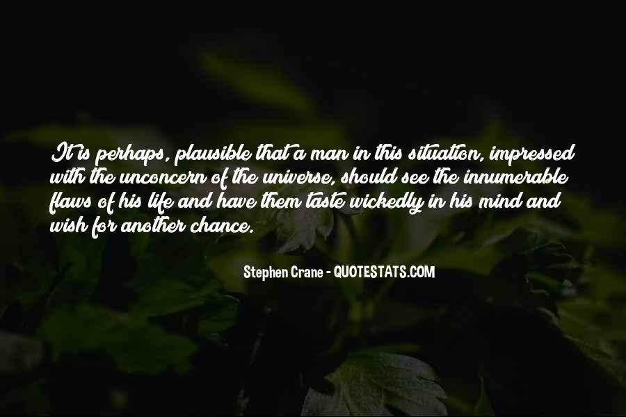 Stephen Crane Quotes #1029088