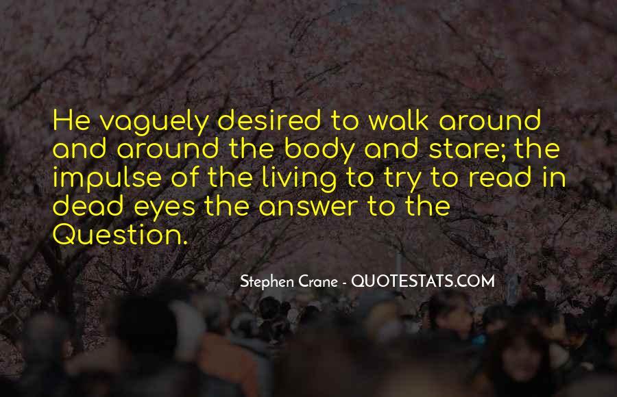 Stephen Crane Quotes #1149073