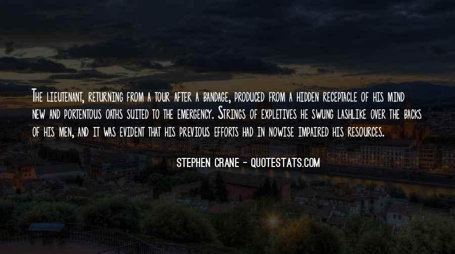 Stephen Crane Quotes #1282336
