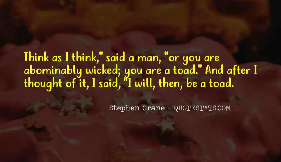 Stephen Crane Quotes #1389471
