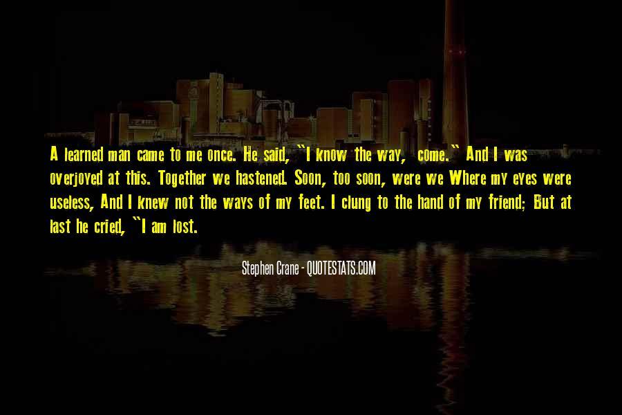 Stephen Crane Quotes #1392671