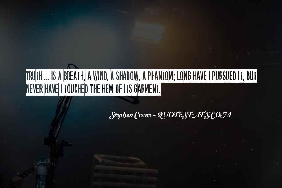 Stephen Crane Quotes #1462636