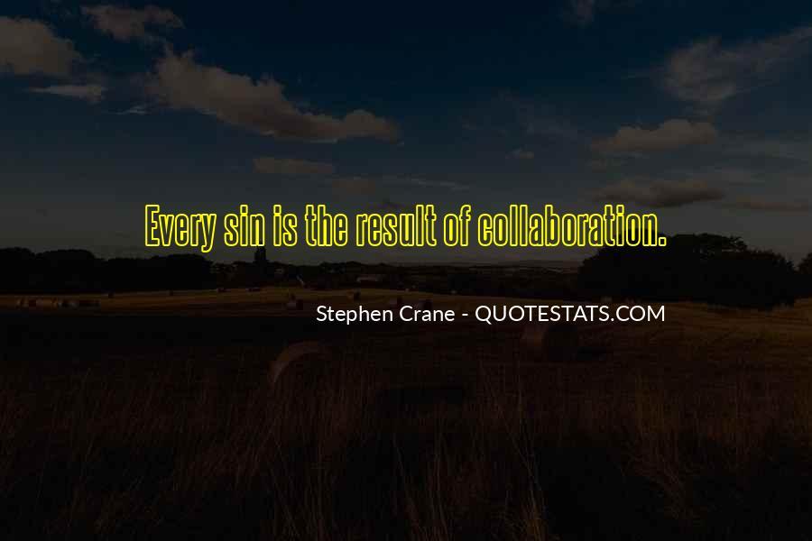 Stephen Crane Quotes #1541643