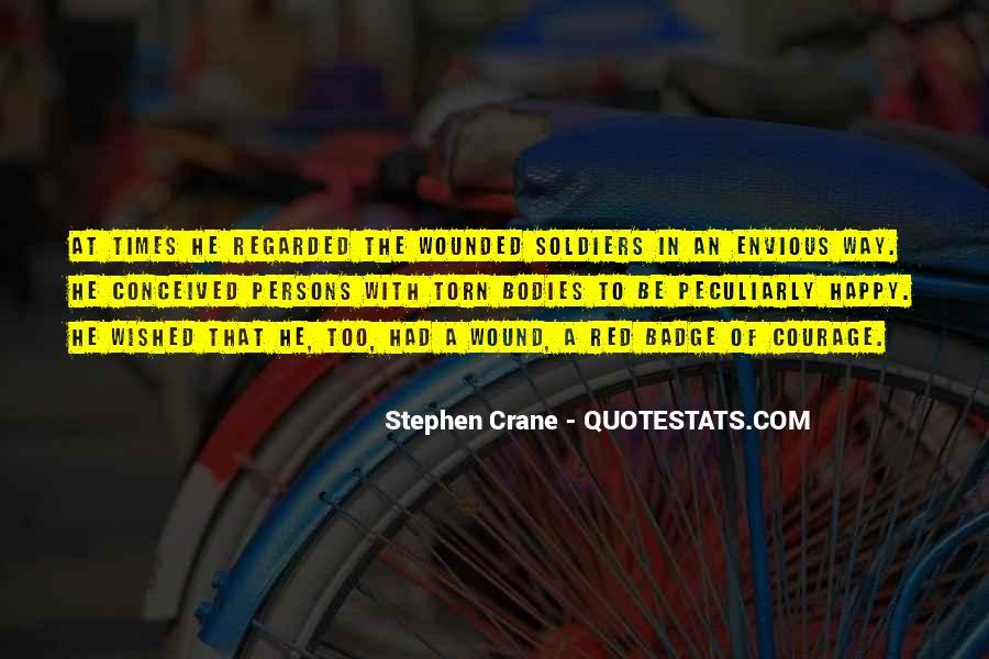 Stephen Crane Quotes #1569861