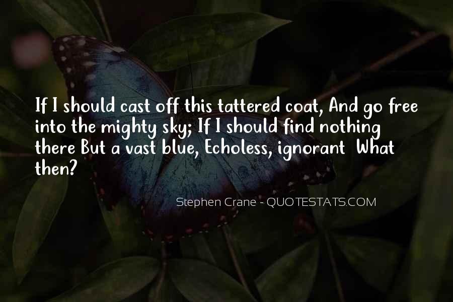 Stephen Crane Quotes #1622172