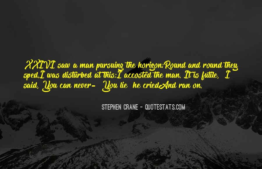 Stephen Crane Quotes #1675369