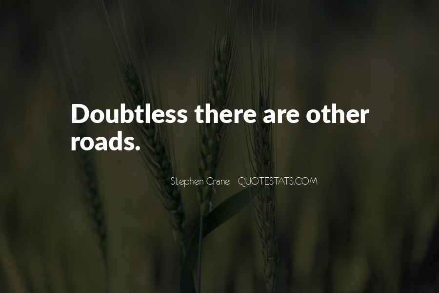 Stephen Crane Quotes #541128