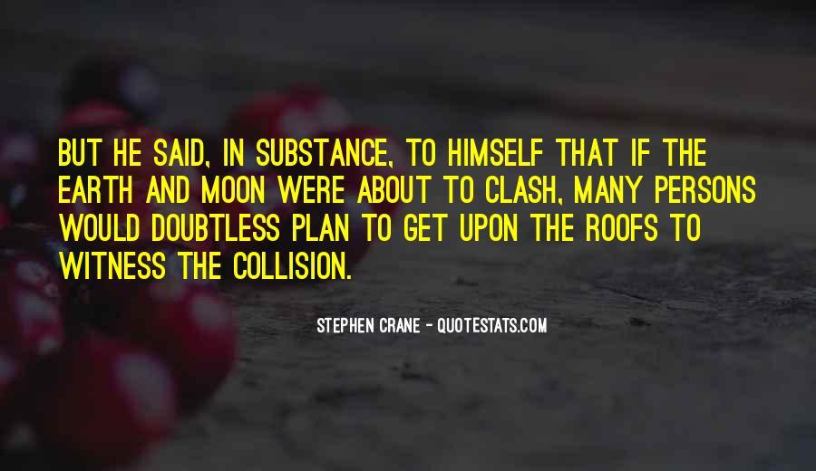 Stephen Crane Quotes #847649