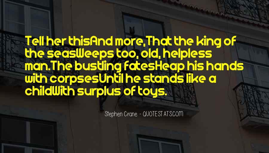 Stephen Crane Quotes #851209