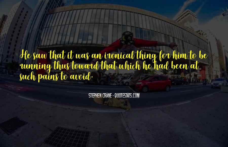 Stephen Crane Quotes #903881