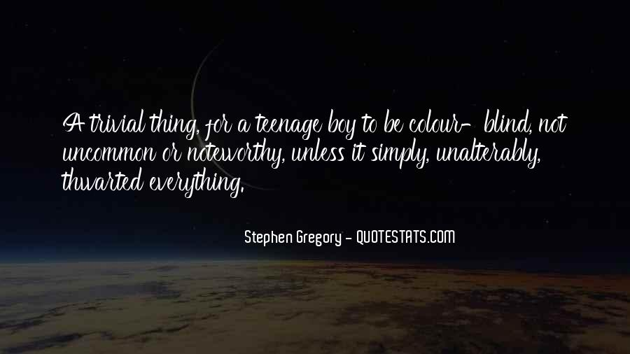 Stephen Gregory Quotes #1249351