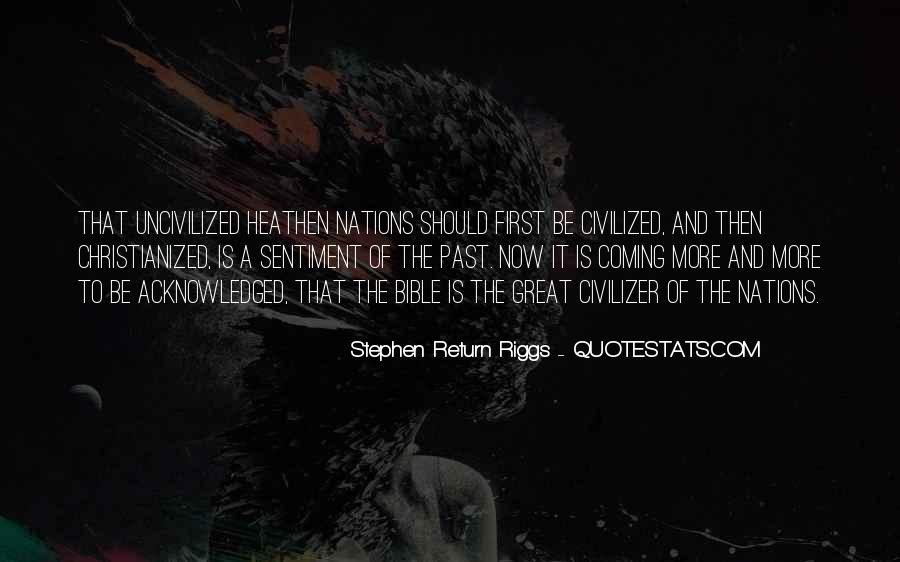 Stephen Return Riggs Quotes #935073
