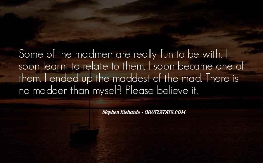 Stephen Richards Quotes #1031629