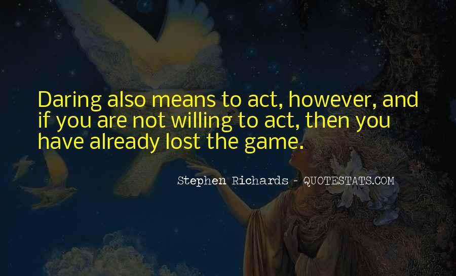 Stephen Richards Quotes #1127780