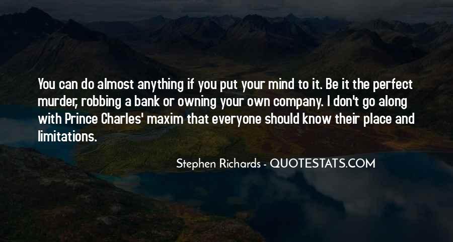 Stephen Richards Quotes #1265721