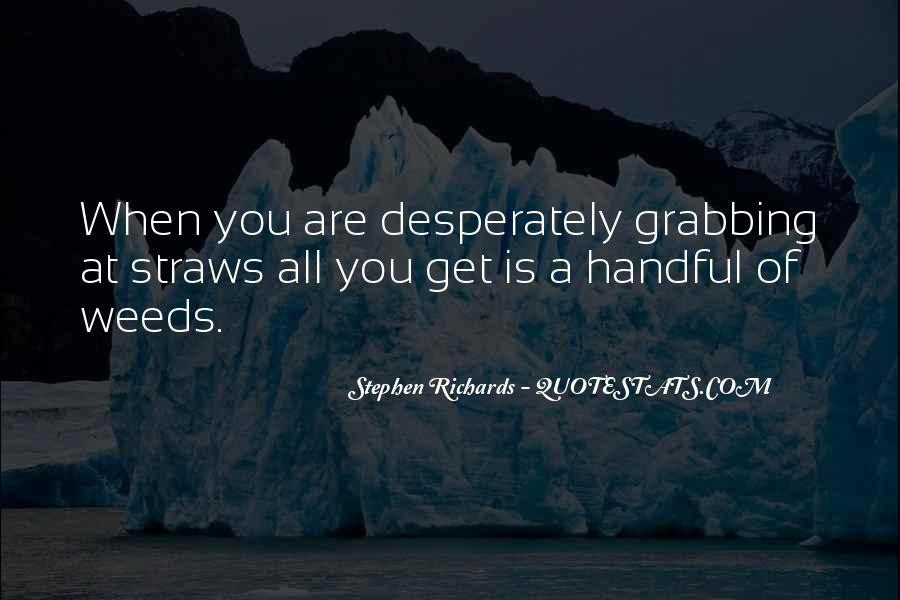 Stephen Richards Quotes #1425131