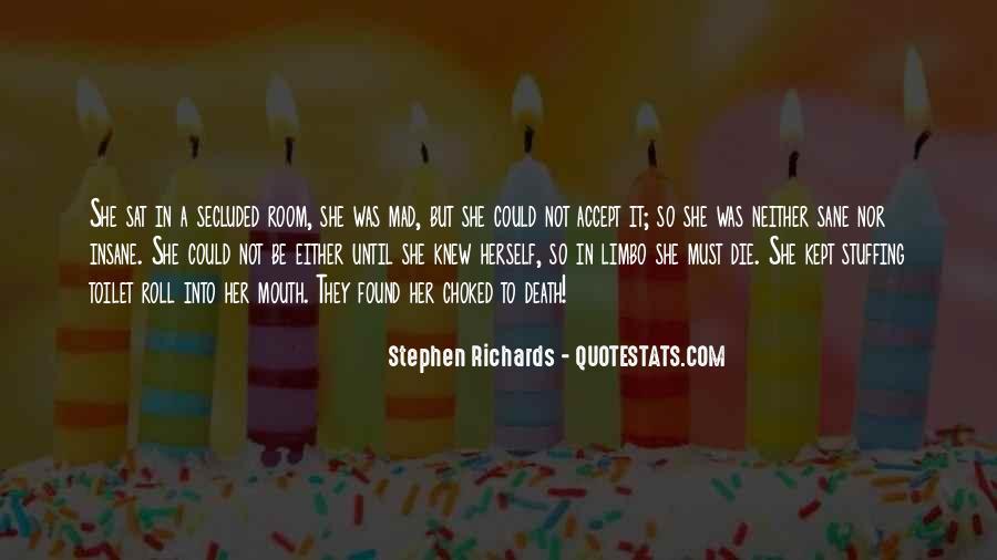 Stephen Richards Quotes #1555937