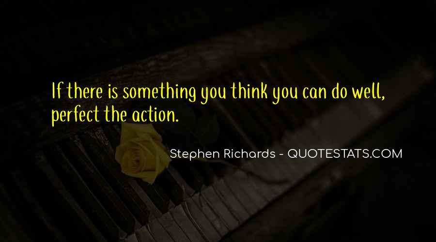 Stephen Richards Quotes #1767694