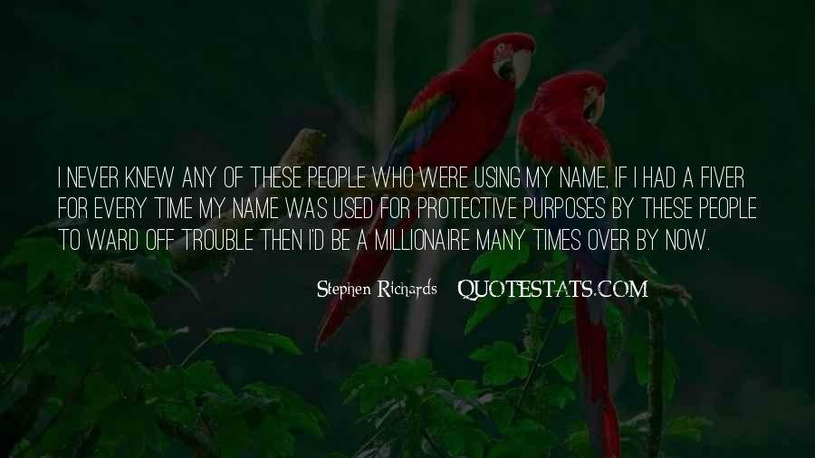 Stephen Richards Quotes #244801
