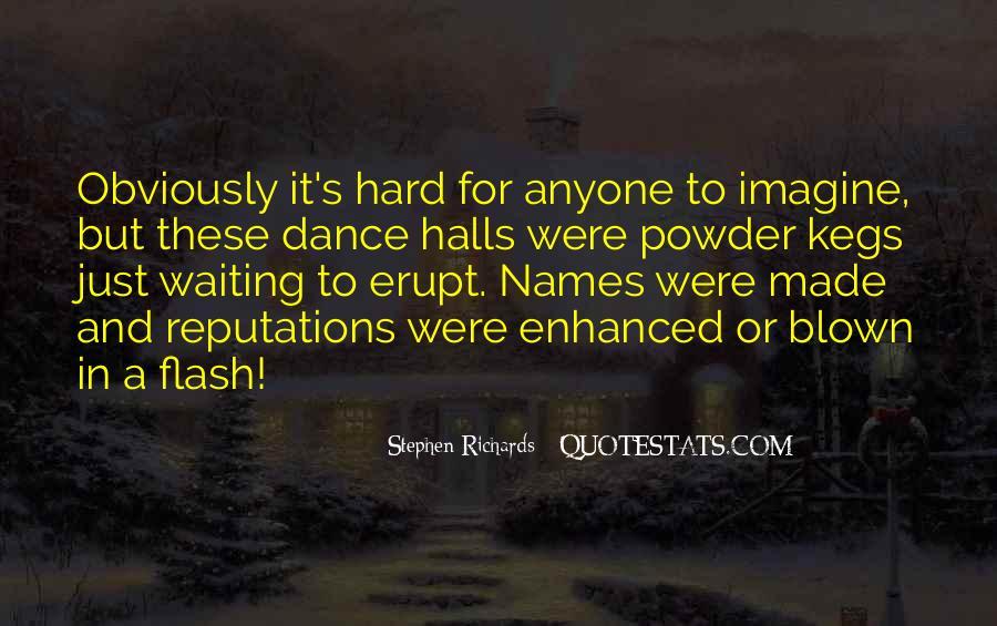 Stephen Richards Quotes #30012