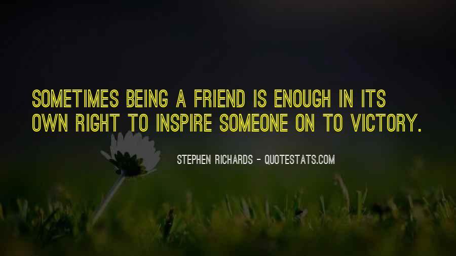 Stephen Richards Quotes #438472