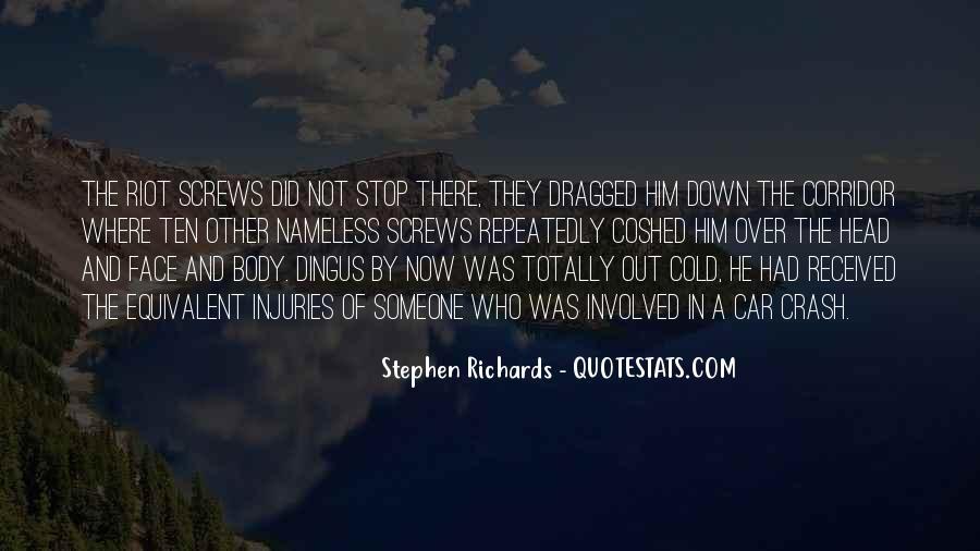 Stephen Richards Quotes #586871