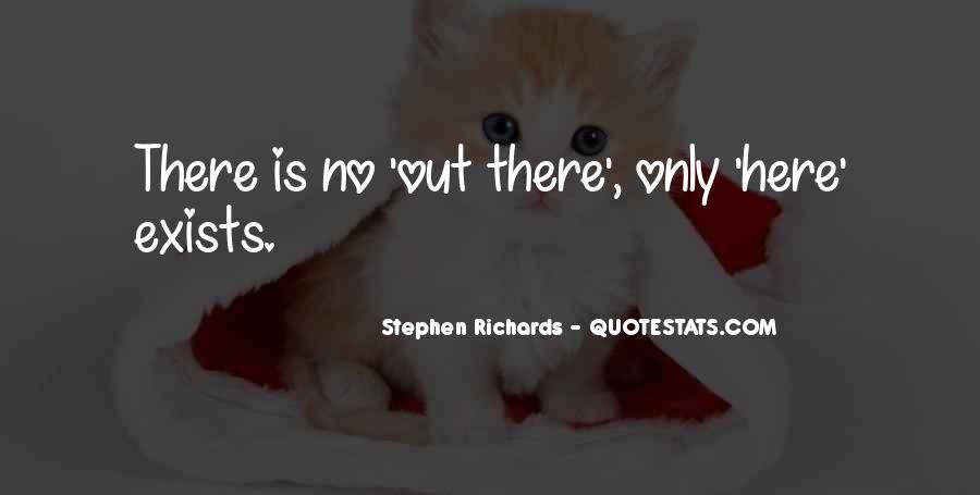Stephen Richards Quotes #607413