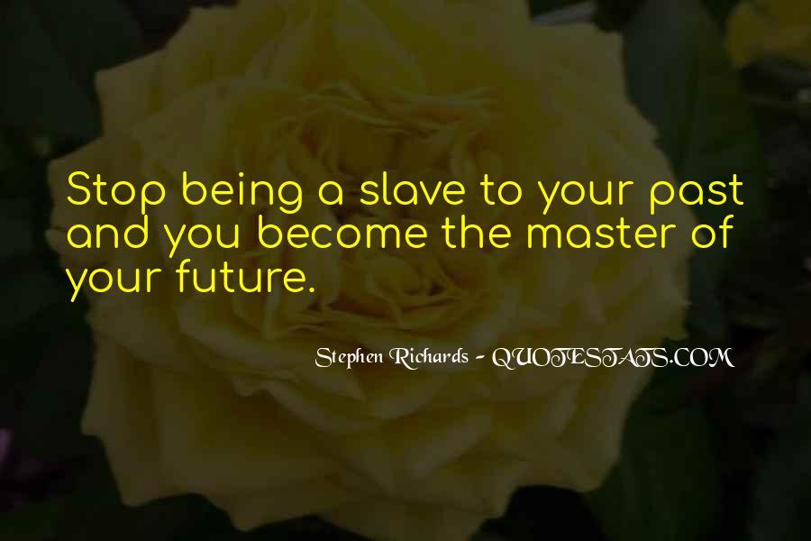 Stephen Richards Quotes #764622