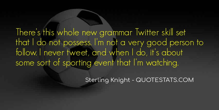 Sterling Knight Quotes #609479