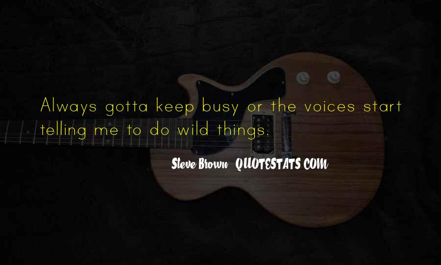 Steve Brown Quotes #1092123