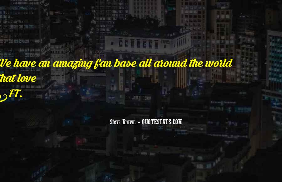 Steve Brown Quotes #1137803