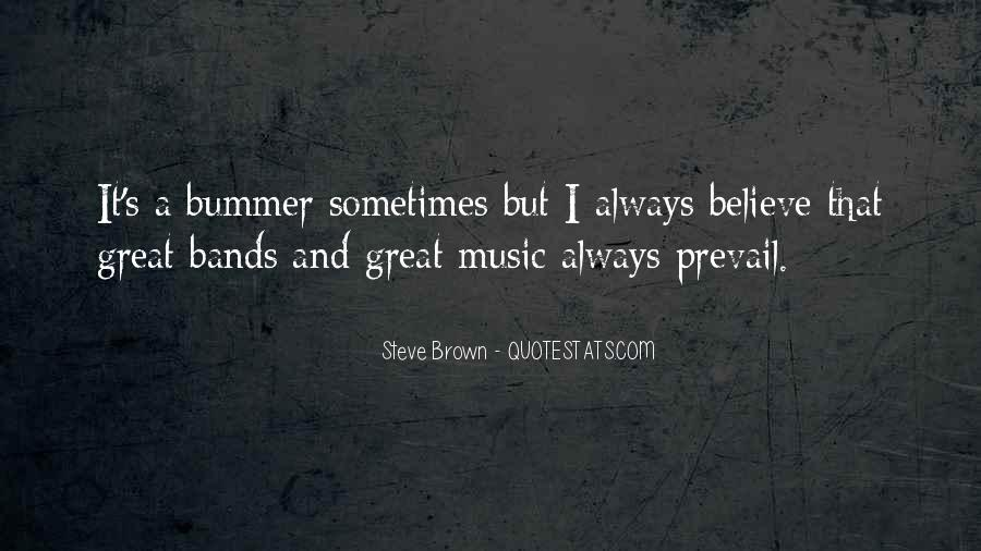 Steve Brown Quotes #1403928