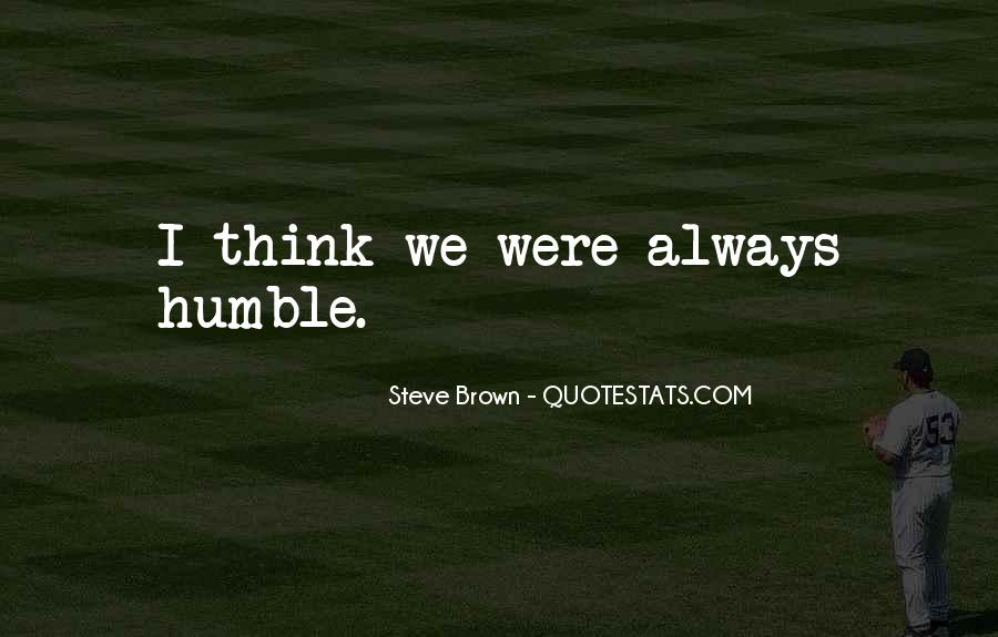Steve Brown Quotes #156276
