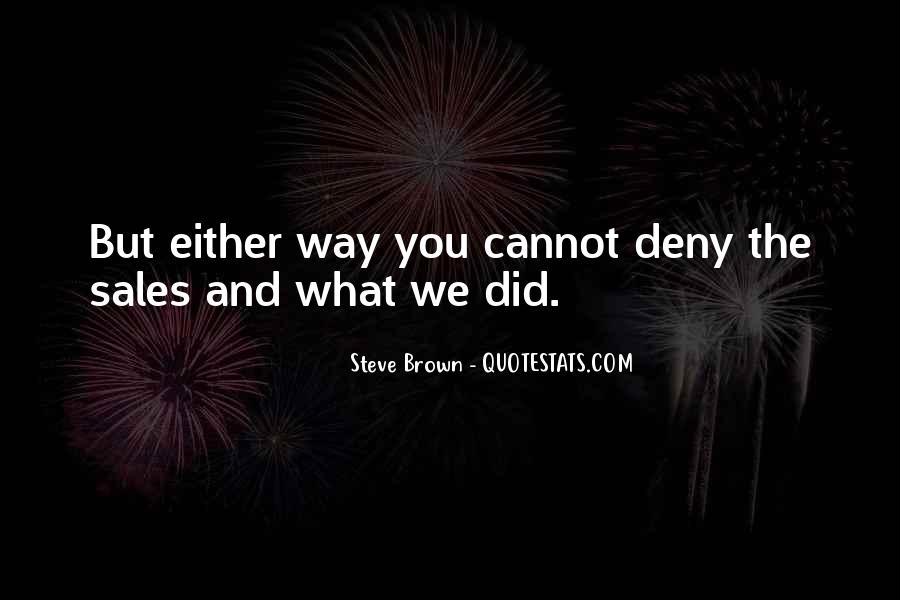 Steve Brown Quotes #200848