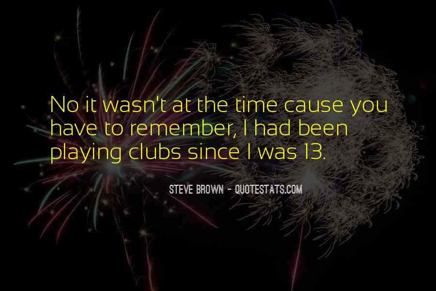 Steve Brown Quotes #205369
