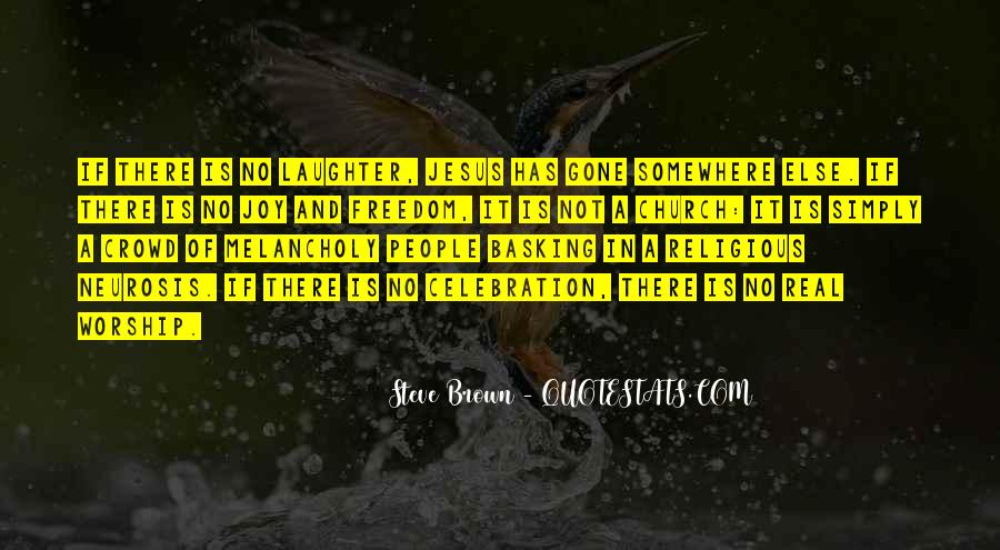 Steve Brown Quotes #349653