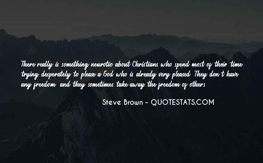 Steve Brown Quotes #581834