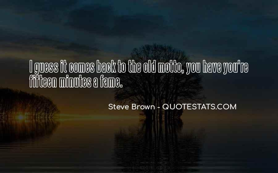 Steve Brown Quotes #597954