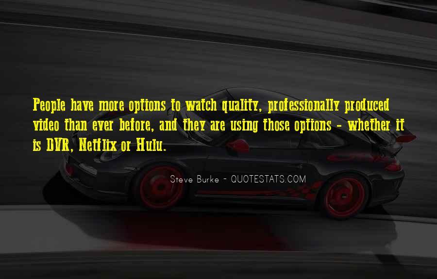 Steve Burke Quotes #1430297