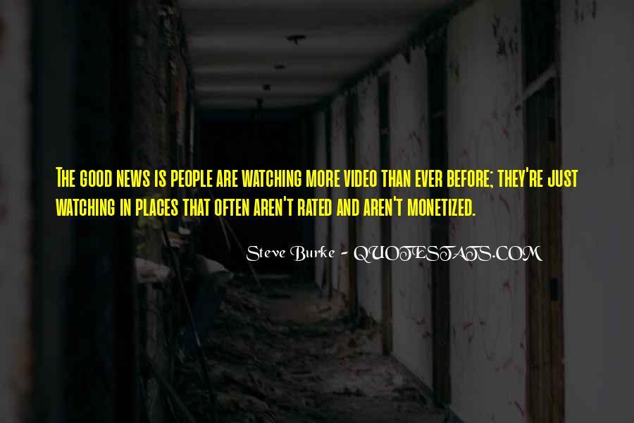 Steve Burke Quotes #450939