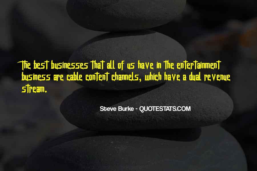 Steve Burke Quotes #931681