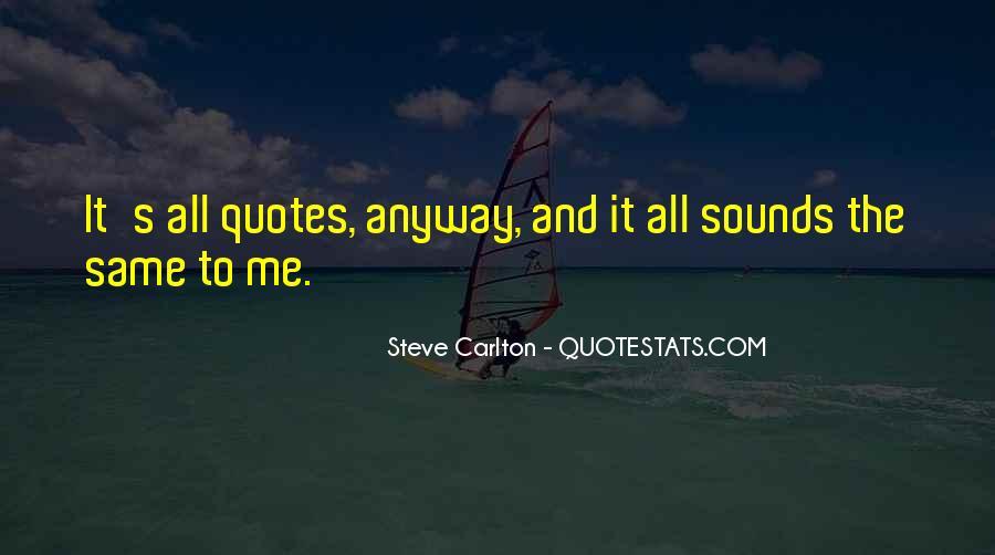 Steve Carlton Quotes #1110356