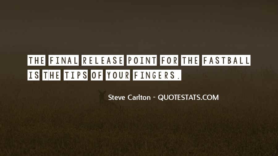 Steve Carlton Quotes #1516623