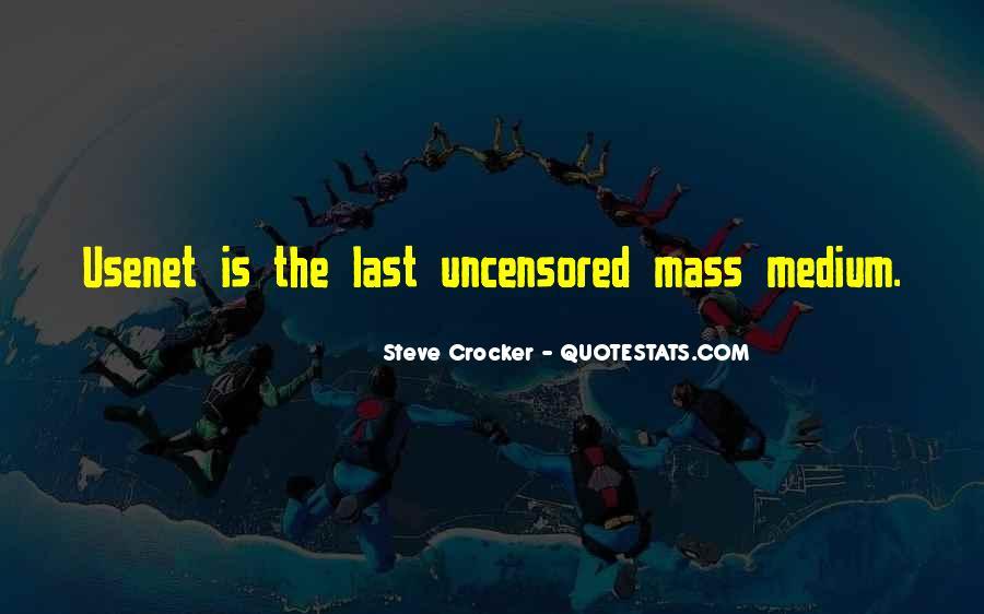 Steve Crocker Quotes #483880
