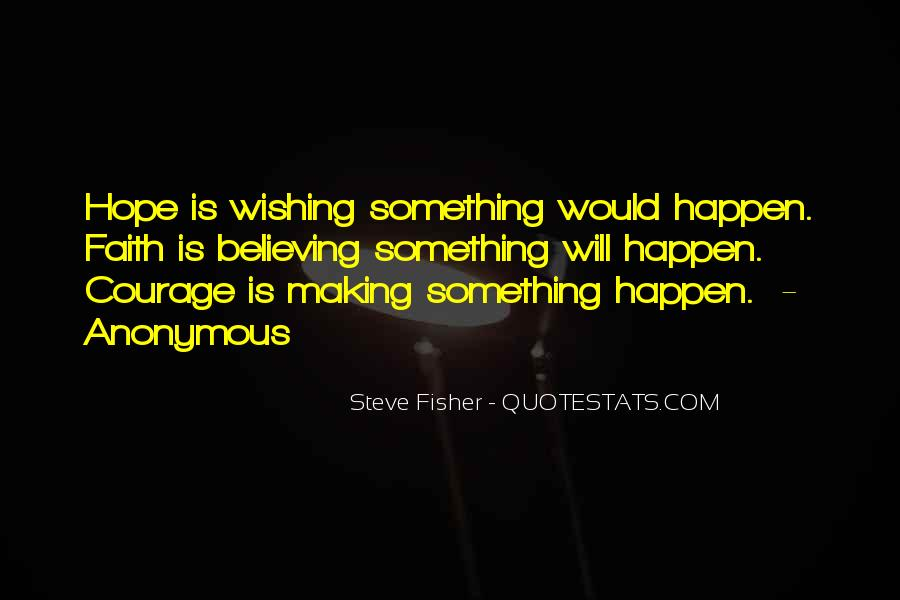 Steve Fisher Quotes #904112