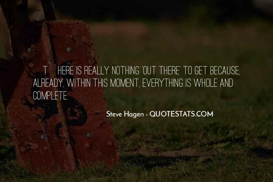Steve Hagen Quotes #476543